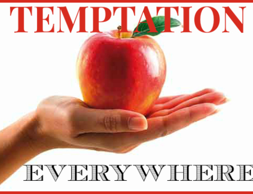 Temptations Everywhere