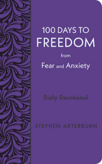 100 Days to Freedom from Fear and Anxiety