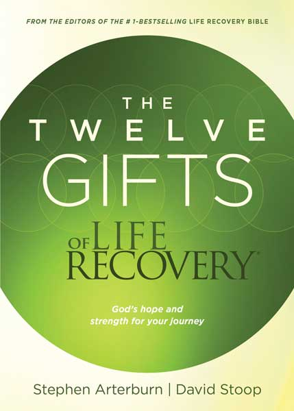 The 12 Gifts of Life Recovery