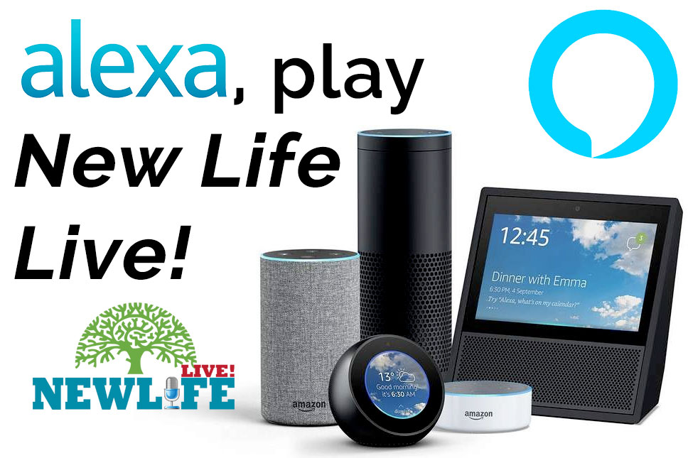 Play New Life Live! on your Alexa device
