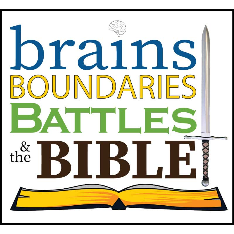 Brains, Boundaries, Battles and the Bible Workshop