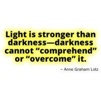 light is stronger than darkness