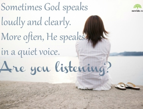 Listen Carefully To God