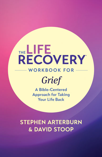Life Recovery Workbook for Grief