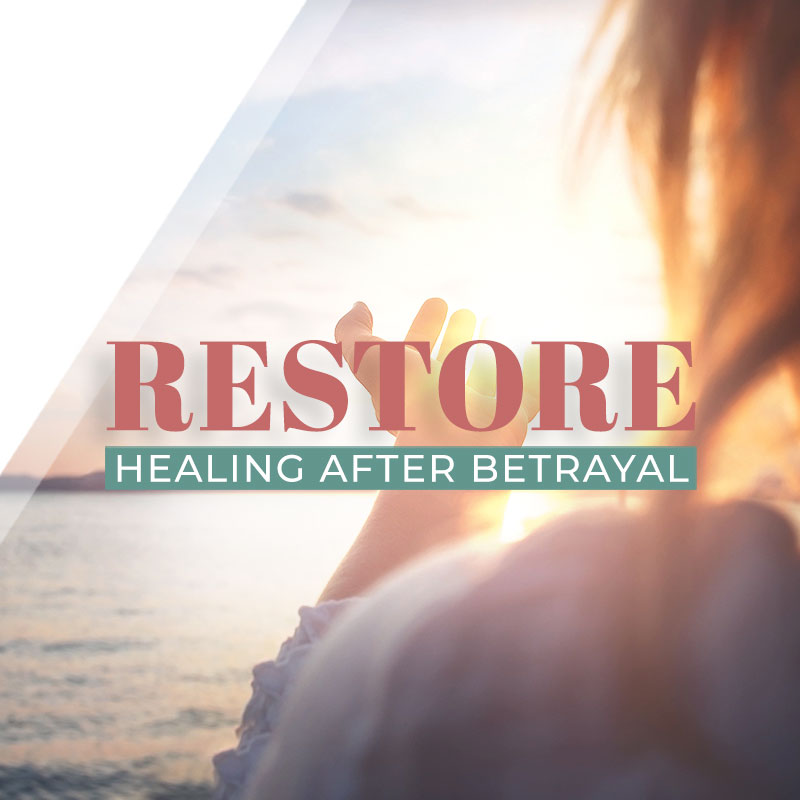 Restore - Healing After Sexual Betrayal Workshop